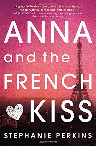Buchseite und Rezensionen zu 'Anna and the French Kiss' von Stephanie Perkins