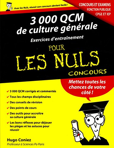3000 QCM de Culture générale - Concours de la fonction publique pour les Nuls par Hugo CONIEZ