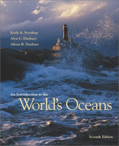 An Introduction to the World's Oceans by Keith A. Sverdrup (2002-07-11)