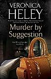 Murder by Suggestion: A murder mystery set in London (An Ellie Quicke Mystery)