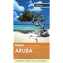 Fodor's In Focus Aruba (Full-color Travel Guide, Band 3)