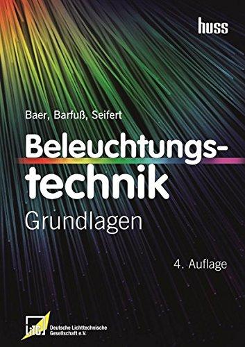 Beleuchtungstechnik: Grundlagen