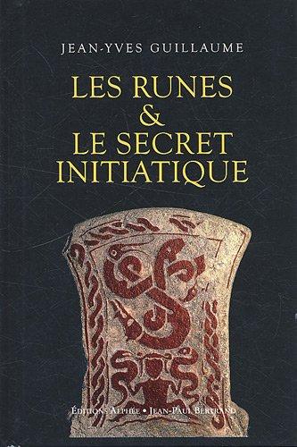 Les Runes & le secret initiatique