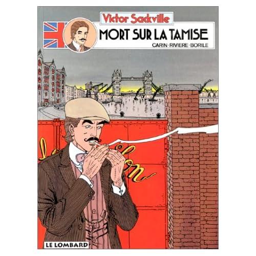 Victor Sackville : L'espion de Georges V, tome 5 : Mort sur la Tamise