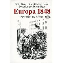 Europa 1848: Revolution und Reform