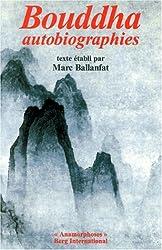 Bouddha, autobiographies