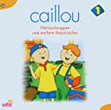 Caillou 1,hoerspiel by Caillou 1 (2005-09-26)