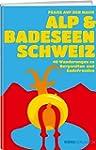 Alp- & Bergseen Schweiz: Wanderungen...