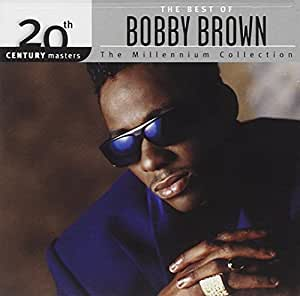 20th Century Masters - The Millennium Collection: The Best of Bobby Brown