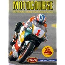 Motocourse 1997-98: The World's Leading Grand Prix and Superbike Annual