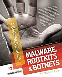 Malware, Rootkits & Botnets A Beginner's Guide by Elisan, Christopher C. (October 1, 2012) Paperback