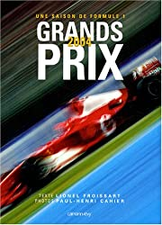 Grands Prix : Une saison de Formule 1