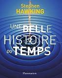 Une belle histoire du temps - Flammarion - 13/10/2005