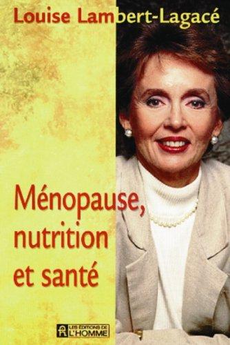 Mnopause, nutrition et sant