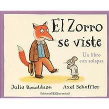 El Zorro se viste (Mis Primeros Libros de Cartón)