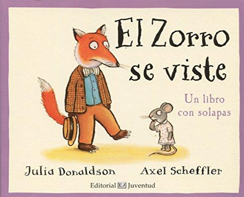 El Zorro se viste (Mis Primeros Libros de Cartón) por Julia Donaldson