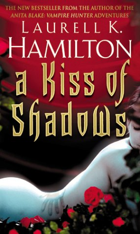 A Kiss Of Shadows: (Merry Gentry 1)