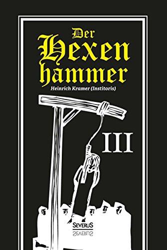 Der Hexenhammer Malleus Maleficarum Dritter Teil Pdf Online
