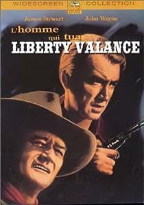 L'Homme qui tua Liberty Valance (En noir et blanc)
