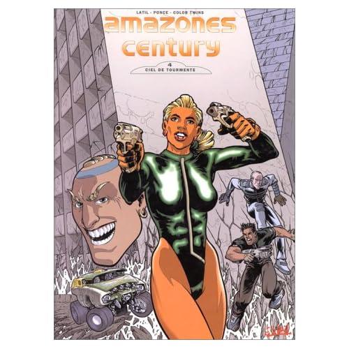 Amazones century, volume 4 : ciel de tourmente