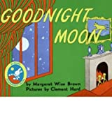(Goodnight Moon) By Brown, Margaret Wise (Author) Hardcover on (08 , 1991)