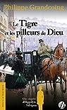 Une enquête d'Hippolyte Salvignac, tome 1 : Le Tigre et les pilleurs de Dieu par Grandcoing