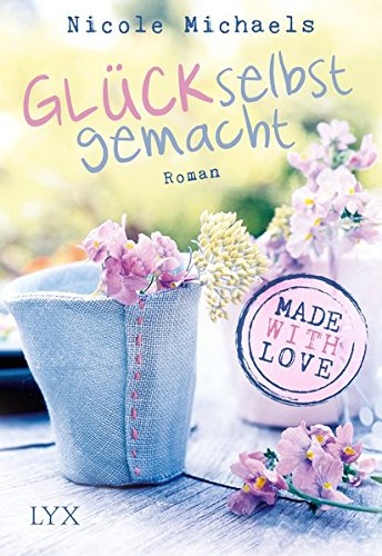 �ck selbst gemacht (Heart and Crafts, Band 1) (Michaels Craft Shop)