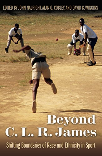 Beyond C. L. R. James: Shifting Boundaries of Race and Ethnicity in Sports (Sports in modern america)