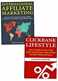 Affiliate Marketing for Newbies: Making Money Promoting Other People's Products Through Clickbank Marketing & International Product Selling (English Edition)