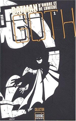 Batman. D'ombre et de lumière, Tome