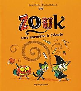 """Afficher """"Zouk n° 3 Zouk une sorcière à l'école, 3"""""""