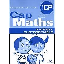 Cap Maths CP - Cycle 2 : Matériel photocopiable pour enseignant