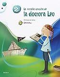 La extraña consulta de la dra.Leo - Antología - 2º Primaria SPX (Projecte Superpixèpolis) - 9788447929252