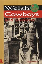 Welsh Cowboys and Outlaws (It's Wales)