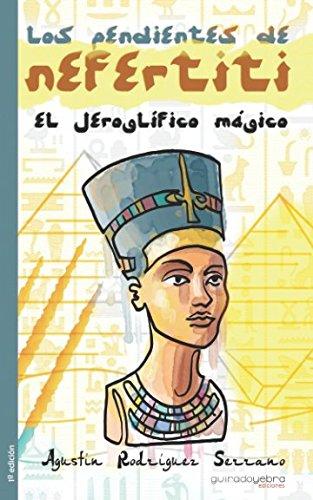Los pendientes de Nefertiti: El jeroglífico mágico