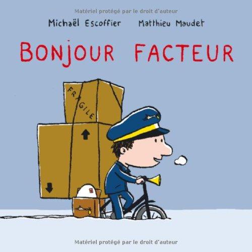"<a href=""/node/25052"">Bonjour facteur</a>"