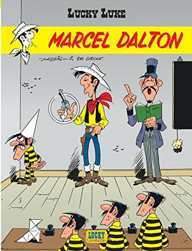 Lucky Luke - tome 38 - Marcel Dalton par De Groot