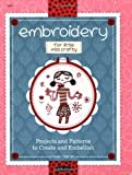 Embroidery for Little Miss Crafty: Projects and patterns to create and embellish by Helen Dardik (2009-04-15)