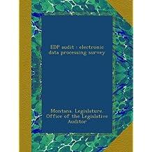 EDP audit : electronic data processing survey
