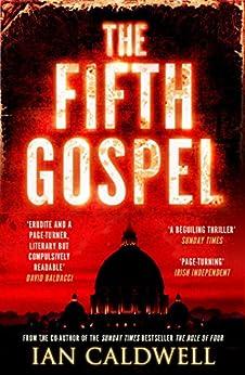 The Fifth Gospel: An unputdownable conspiracy thriller (English Edition)