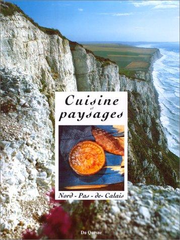 Cuisine et paysages du Nord-Pas-de-Calais
