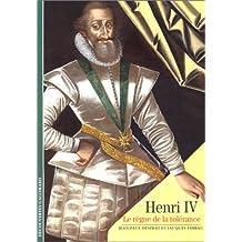 Henri IV : Le règne de la tolérance