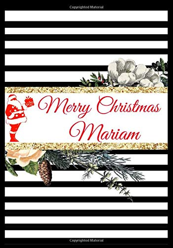 Merry Christmas Mariam: Line Christmas Cover Pattern Personalized Name Lined Journal Notebook Diary to Write In, Ruled Note Book Planner, Stationery ... and Much More. (Holiday Gifts, Band 168)