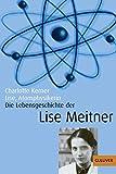 Lise, Atomphysikerin: Die Lebensgeschichte der Lise Meitner. Mit Fotos (Gulliver) - Charlotte Kerner