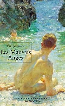 Les mauvais anges (LECTURES AMOUREUSES t. 52) par [Jourdan, Eric]