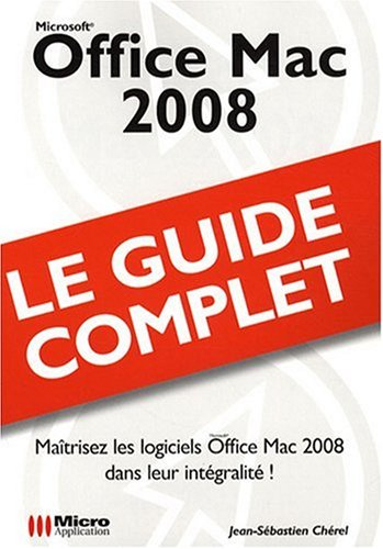 Office Mac 2008 (Guide Complet)
