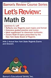 Let's Review Math B (Barron's Review Course Series) by Lawrence S. Leff (2008-11-01)