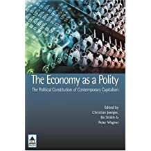 The Economy as a Polity: The Political Constitution of Contemporary Capitalism (UCL)