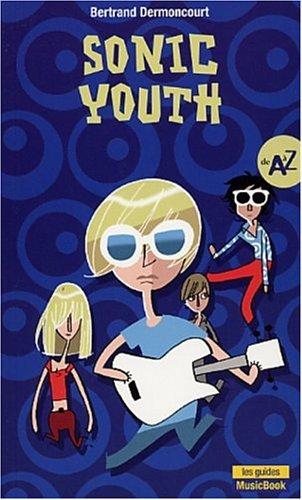 Sonic Youth de A à Z
