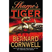Sharpe's Tiger: The Siege of Seringapatam, 1799 (The Sharpe Series)